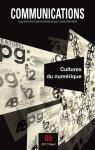 """Communications n. 88 """"Cultures du numérique"""" (numéro dirigé par Antonio A. Casilli)"""