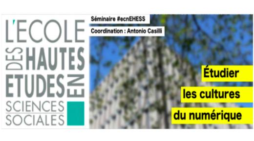 """Le programme du séminaire """"Étudier les cultures du numérique"""" (#ecnEHESS) 2019-2020 enfin disponible !"""