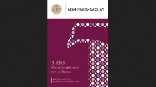 Interview dans le livre-anniversaire de la MSH Paris-Saclay (20 nov. 2019)