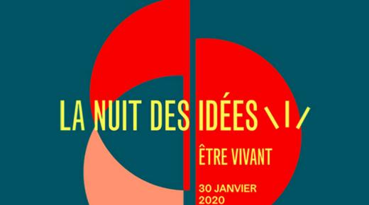 Carte blanche à la Nuit des Idées (30 janv. 2020)
