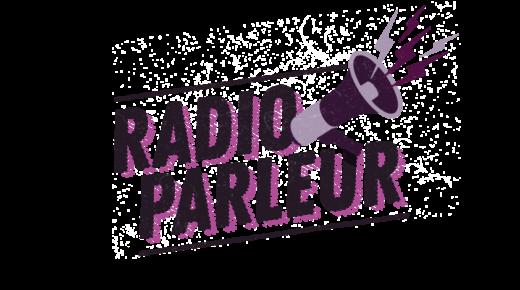 Sur Radio Parleur (15 mai 2020)
